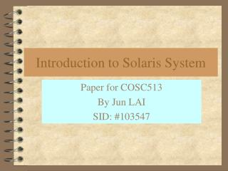 Introduction to Solaris System