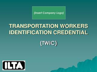 TRANSPORTATION WORKERS IDENTIFICATION CREDENTIAL