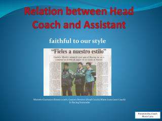 Relation between Head Coach and Assistant