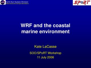 WRF and the coastal marine environment