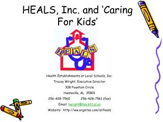 HEALS, Inc. and  Caring For Kids