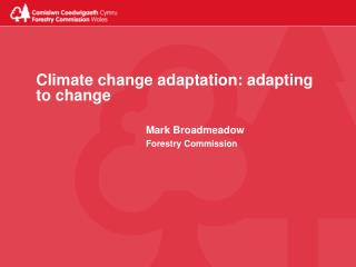 Climate change adaptation: adapting to change