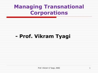 Managing Transnational Corporations