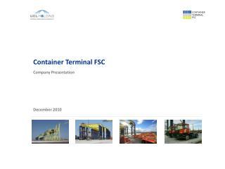 Container Terminal FSC Company Presentation
