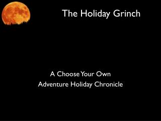 The Holiday Grinch