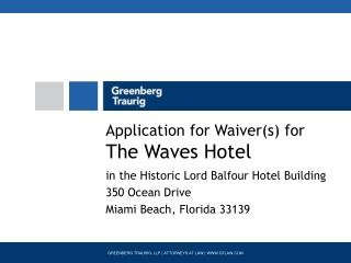 Application for Waiver(s) for The Waves Hotel