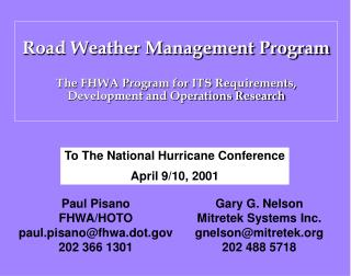 Road Weather Management Program   The FHWA Program for ITS Requirements, Development and Operations Research