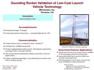 Sounding Rocket Validation of Low-Cost Launch Vehicle Technology  Microcosm, Inc. Torrance, CA