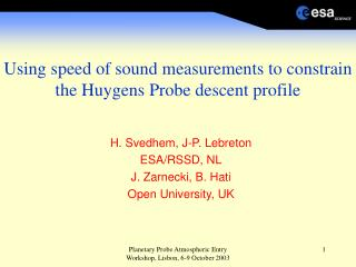 Using speed of sound measurements to constrain the Huygens Probe descent profile