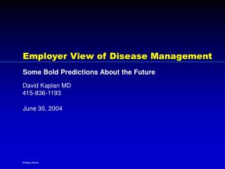 Employer View of Disease Management