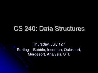 CS 240: Data Structures