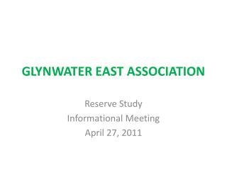 GLYNWATER EAST ASSOCIATION