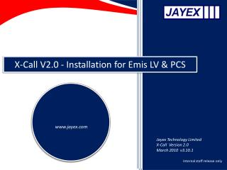 X-Call  V2.0 - Installation  for Emis LV & PCS