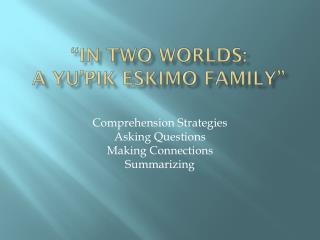 """In Two Worlds:  a  Yu'pik  Eskimo Family"""