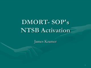 DMORT- SOP's  NTSB Activation
