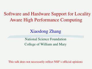 Software and Hardware Support for Locality Aware High Performance Computing