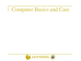 Computer Basics and Care