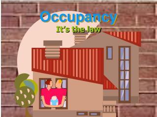 Occupancy
