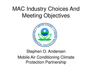 MAC Industry Choices And Meeting Objectives