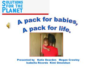 A pack for babies,