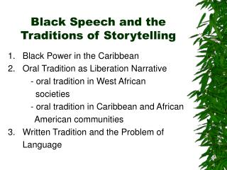 Black Speech and the Traditions of Storytelling