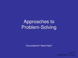 Approaches to  Problem-Solving