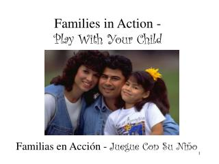 Families in Action -  Play With Your Child