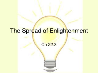The Spread of Enlightenment