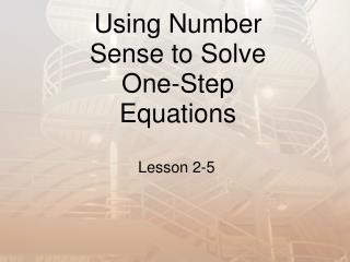 Using Number Sense to Solve One-Step Equations