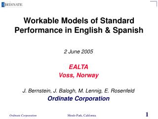 Workable Models of Standard Performance in English & Spanish