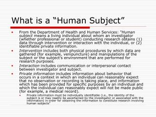 """What is a """"Human Subject"""""""