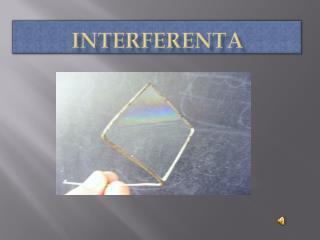 INTERFERENTA