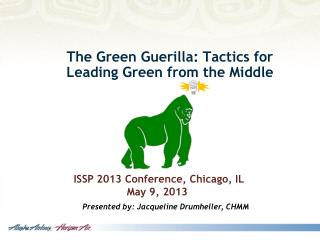The Green Guerilla: Tactics for Leading Green from the Middle