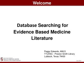 Database  Searching  for Evidence Based Medicine Literature