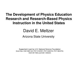 David E. Meltzer Arizona State University