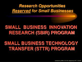 Research Opportunities Reserved  for Small Businesses