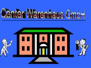 Center Warenhaus GmbH