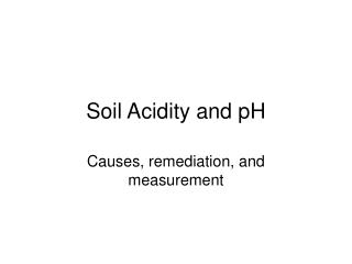 Soil Acidity and pH
