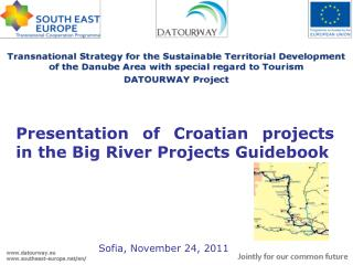 Presentation of  Croatian projects  in the  Big River Projects Guidebook