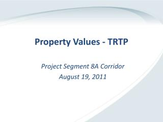 Property Values - TRTP