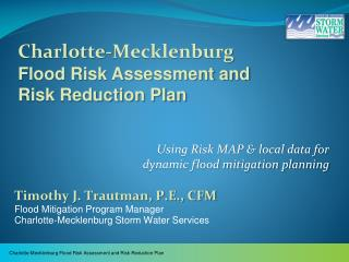 Using Risk MAP & local data for  dynamic flood mitigation planning