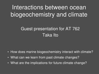 Interactions between ocean biogeochemistry and climate