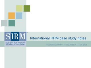 International HRM •   Fiona Robson •  April 2008
