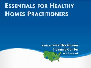 Essentials for Healthy Homes Practitioners