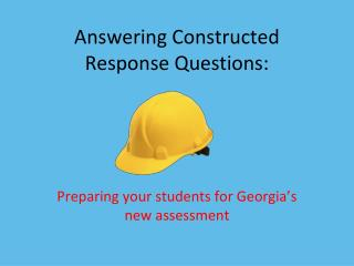 Answering Constructed Response Questions: