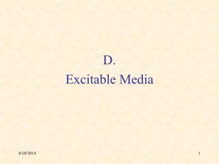 D. Excitable Media