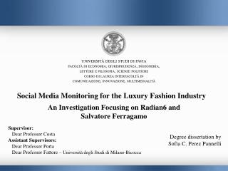 Social Media Monitoring for the Luxury Fashion Industry