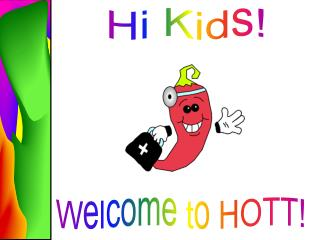 Welcome to HOTT!