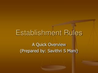Establishment Rules