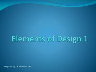Elements of Design 1